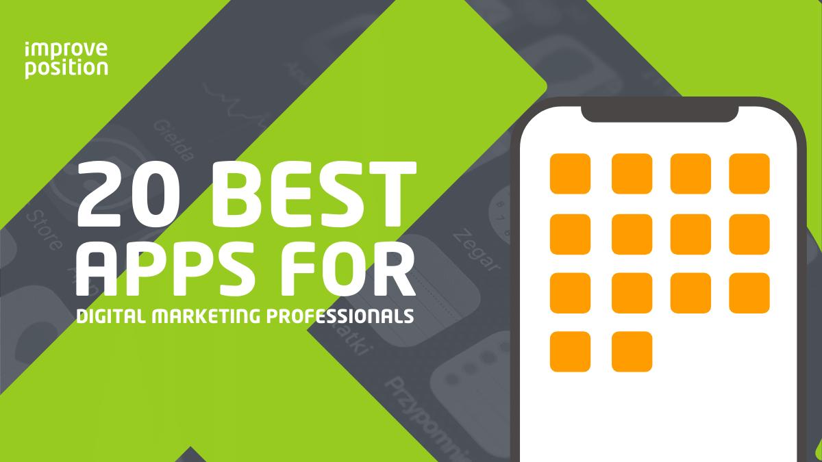 20 Best Apps For Digital Marketing Professionals